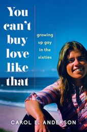 You Can't Buy Love Like That: Growing Up Gay in the Sixties - ASIN B07414N1RY
