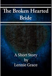 The Broken Hearted Bride