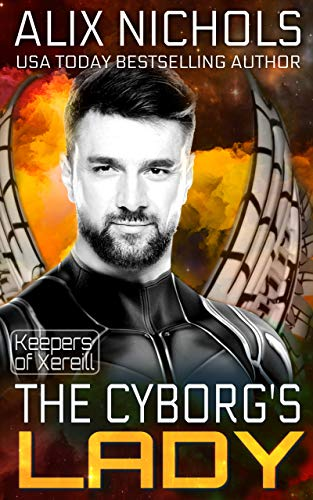 The Cyborg's Lady: a sci fi romance