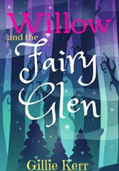 Willow and the Fairy Glen