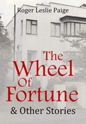 The Wheel of Fortune & Other Stories