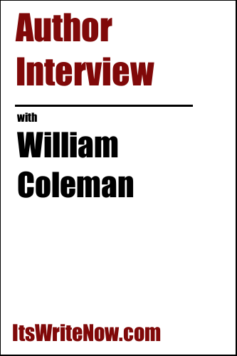 Author interview with William Coleman of 'The Widow's Husband'
