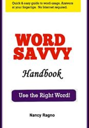 Word Savvy Handbook: Use the Right Word!