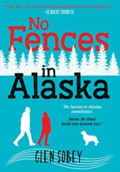 No Fences in Alaska (Bargain Book $0.99)