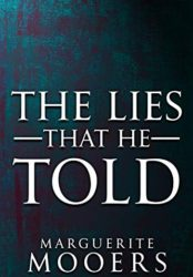 The Lies That He Told
