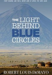 The Light Behind Blue Circles (Bargain Book $0.99)