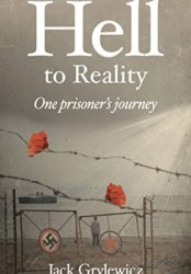 Hell to Reality: One prisoner's journey (Bargain Book $0.99)