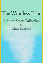 The Windless Echo