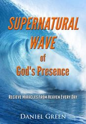 Supernatural Wave of God's Presence