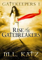 Rise of the Gatebreakers