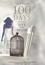 100 Days Between Life and Death