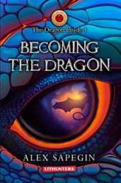 The Dragon Inside: Becoming the Dragon - ASIN B077SFF619