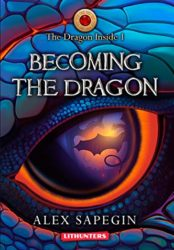 The Dragon Inside: Becoming the Dragon