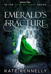 Emerald's Fracture (Isles of Stone Book 1) (Bargain Book $0.99)