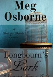 Longbourn's Lark: A Pride and Prejudice Variation (A Convenient Marriage Book 1) (Bargain Book $0.99)