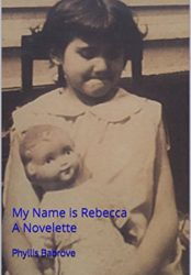 My Name is Rebecca: A Novelette