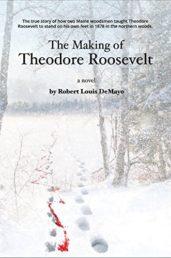 The Making of Theodore Roosevelt - ASIN B07KJH6QYN