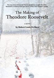 The Making of Theodore Roosevelt (Bargain Book $0.99)