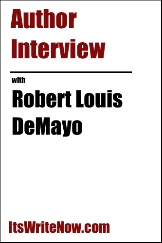 Author Interview with Robert Louis DeMayo of 'The Light Behind Blue Circles'