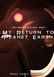 My Return to Planet Earth
