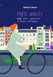 Paris Nights and Other Impressions of Places and People: A Collection of Stories