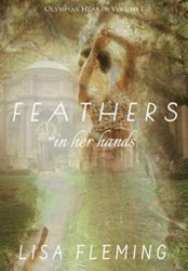 Feathers In Her Hands, Olympian Hearts I