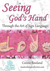 Seeing God's Hand Through the Art of Sign Language
