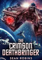 The Crimson Deathbringer (Bargain Book)