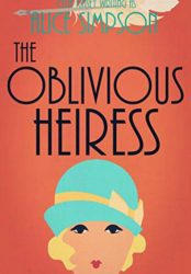 The Oblivious Heiress