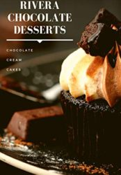 Rivera Chocolate Desserts: Chocolate, Cream, Cakes, Cookies. Make your life more chocolatey (Bargain Book)