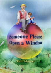 Someone Please Open a Window – an Inspirational Children's Book for the Whole Family