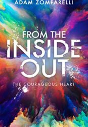 from the inside out: the courageous heart