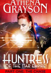 The Chase: Huntress of the Star Empire #1