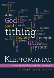 Kleptomaniac: Who's Really Robbing God Anyway?