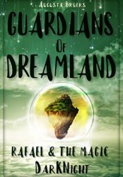 Guardians Of Dreamland