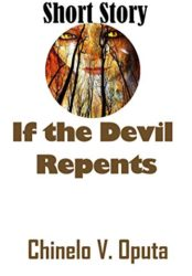 Short Story: If the Devil Repents