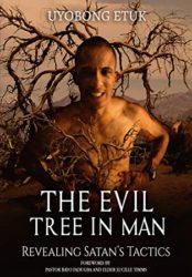 THE EVIL TREE IN MAN