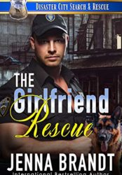 The Girlfriend Rescue