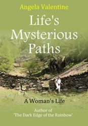 Life's Mysterious Paths: A Woman's Life