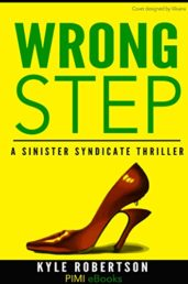Wrong Step (Urban Fiction): A Sinister Syndicate Thriller - ASIN B01FE6MGII