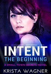 Intent: The Beginning