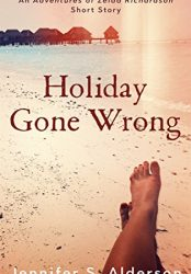 Holiday Gone Wrong: A Short Art-World Mystery