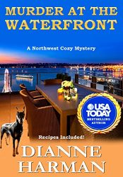 Murder at the Waterfront: A Northwest Cozy Mystery (Northwest Cozy Mystery Series Book 7) (Bargain Book)