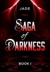 Saga of Darkness, Book I