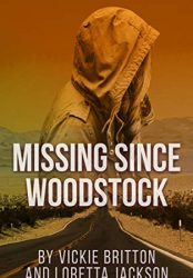 Missing Since Woodstock (Bargain Book)