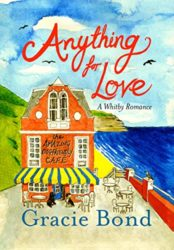Anything for Love: A Whitby Romance. (Anything For Love Series Book 1)