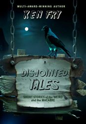 Disjointed Tales: Short Stories