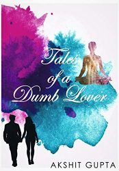 Tales of a Dumb Lover