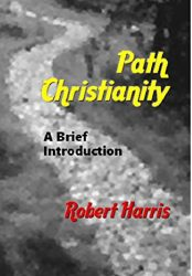 Path Christianity: A Brief Introduction
