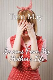 Lessons From My Mother's Life - ASIN B084Y7GDV9